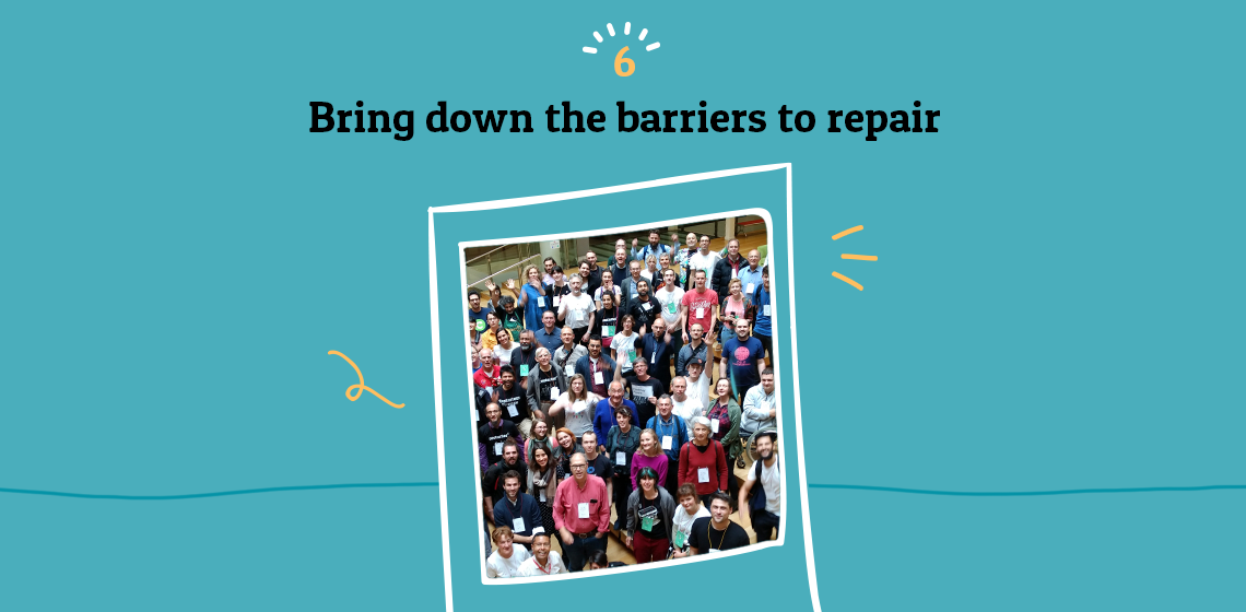 Bring down the barriers to repair